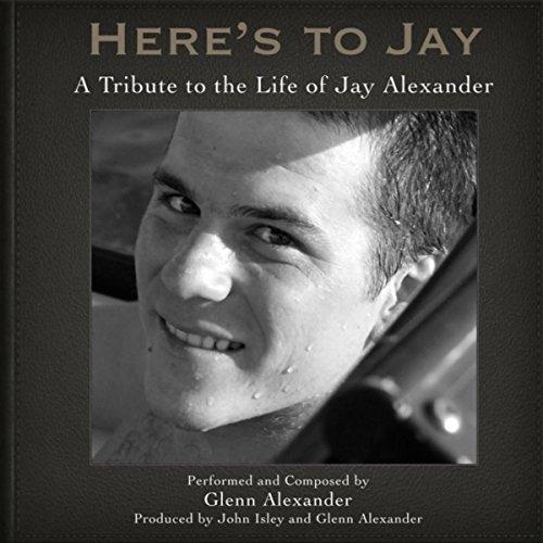 Here's to Jay by Glenn Alexander on Amazon Music - Amazon.com