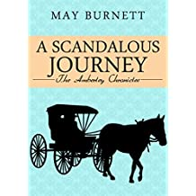 A Scandalous Journey: The Amberley Chronicles