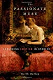 The Passionate Muse: Exploration of Emotion in Stories