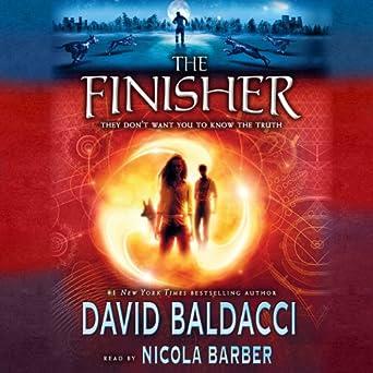 Amazon.com: The Finisher (Audible Audio Edition): David Baldacci, Nicola Barber, Inc. Scholastic