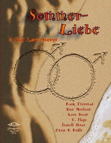 Sommerliebe: eine Anthologie aus acht sinnlich-romantischen, humorvollen und erotischen Gay -Love -Storys