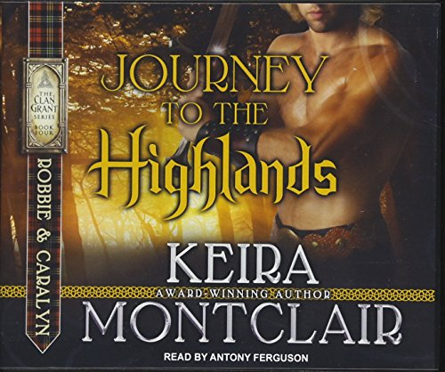 Journey to the Highlands: Robbie and Caralyn (Clan Grant)