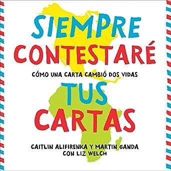 Amazon.com: Siempre Contestaré Tus Cartas [I Will Always ...
