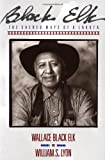 img - for By Wallace Black Elk - Black Elk: The Sacred Ways of a Lakota (1/30/91) book / textbook / text book
