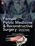 img - for Female Pelvic Medicine and Reconstructive Surgery by Rebecca G. Rogers (2013-10-01) book / textbook / text book