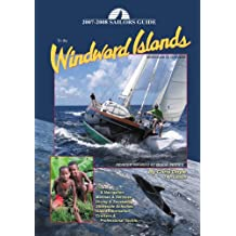 Sailors Guide to the Windward Islands: Martinique to Grenada