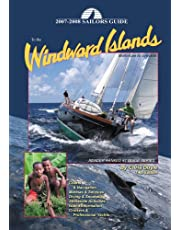 2007-2008 Sailors Guide to the Windward Islands: Martinique to Grenada