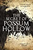 The Secret of Possum Hollow