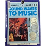 Sound Waves to Music