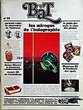 BAT - BON A TIRER [No 32] du 28/02/1981 - les actualites du metier - le photographe du mois didier benaouda - l'affichiste du mois michel landi - le grand dossier technique les mirages de l'holographie - packaging minerves 80 - le pantheon des sports le dictionnaire des logos et symboles - le graphiste du mois albert boton - information juridique - la loi du 20 decembre 1979 sur la publicite commerciale produit et communication portrait robot du charcutier de tinteniac - un theme illustre