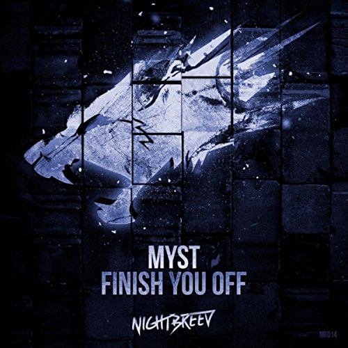 - Finish You Off [Explicit]