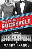 The Third Roosevelt
