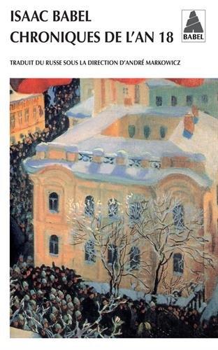 Chroniques de l'an 18 - Isaac Babel