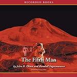 The Fifth Man: Oxygen Series, Book 2 | Randall Ingermanson