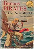 : Famous pirates of the New World (World landmark books [W-35])