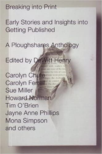 Book Breaking Into Print: Early Stories and Insights Into Getting Published