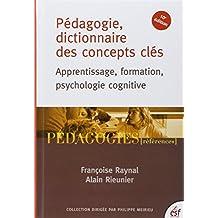 PÉDAGOGIE, DICTIONNAIRE DES CONCEPTS CLÉS 10E ÉD.