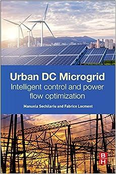 Urban DC Microgrid: Intelligent Control and Power Flow Optimization