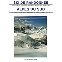 SKI DE RANDONNEE - ALPES DU SUD ANCIENNE EDITION