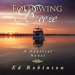 Following Breeze: Trawler Trash, Volume 2