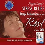 Peggy Cappy's Stress Relief: [Audio CD] Guided Relaxation Series