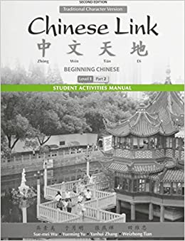 Student Activities Manual for Chinese Link: Beginning Chinese, Traditional Character Version Level 1/Part 2