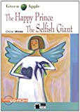 The Happy Prince: The Selfish Giant (Green Apple)