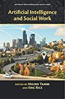 Artificial Intelligence and Social Work Front Cover