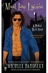 Must Love Lycans: A Broken Heart Novel