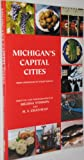 Michigan's Capital Cities, Melissa Stimson, 1882376420
