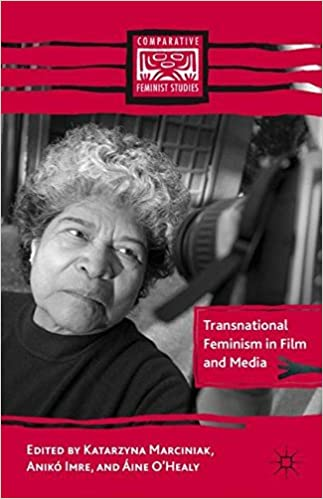 Transnational Feminism in Film and Media (Comparative Feminist Studies) (2011-11-15)