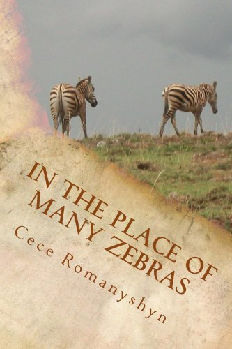 Kenya Zebra (In the Place of Many Zebras: Stories from Kenya on culture, courage, and)