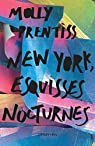 New York esquisses nocturnes par Prentiss