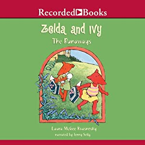 Zelda and Ivy: The Runaways Audiobook