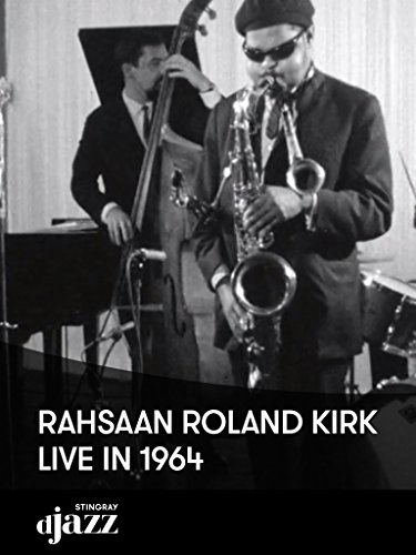 Rahsaan Roland Kirk Live in 1964