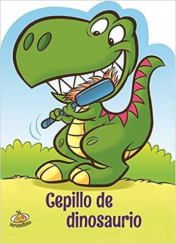 Cepillo de dinosaurio (Spanish Edition): Fernanda Argüello: 9786079344825: Amazon.com: Books