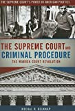 The Supreme Court and Criminal Procedure, Michael Belknap, 0872897745