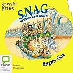 S.N.A.G.: Aussie Bites: The Sensitive New Age Gladiator | Margaret Clark