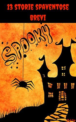 13 storie spaventose brevi  (Italian Edition) -