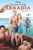 Along Temptation's Edge (AKKADIA) (Volume 1)