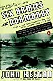Best Penguin Books Father In The Worlds - Six Armies in Normandy: From D-Day to the Review