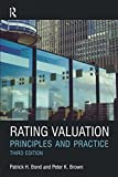 img - for Rating Valuation: Principles and Practice by Bond, Patrick H., Brown, Peter (2010) Paperback book / textbook / text book
