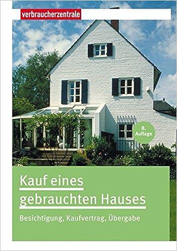 KAUF EINES GEBRAUCHTEN HOUSES PDF DOWNLOAD