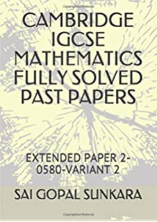 CAMBRIDGE IGCSE MATHEMATICS [0580] FULLY SOLVED PAST PAPER 4