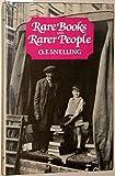 Rare Books and Rarer People 9780907961017