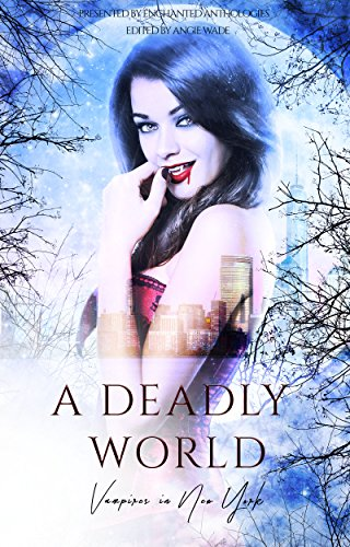 A Deadly World: Vampires in New York