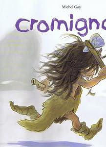 """Afficher """"Cromignon"""""""