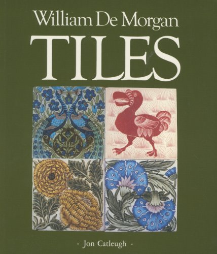 William De Morgan Tiles by Jon Catleugh (1991-08-01)