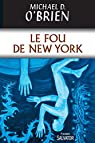 Le Fou de New York par O'Brien