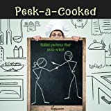 Peek-a-cooked